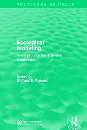 Ecological Modeling : In a Resource Management Framework