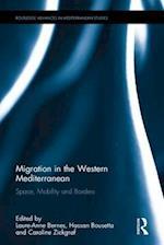 Migration in the Western Mediterranean (Routledge Advances in Mediterranean Studies)