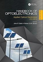 Handbook of Optoelectronics, Second Edition (Series in Optics and Optoelectronics)