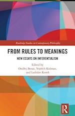 From Rules to Meanings (Routledge Studies in Contemporary Philosophy)