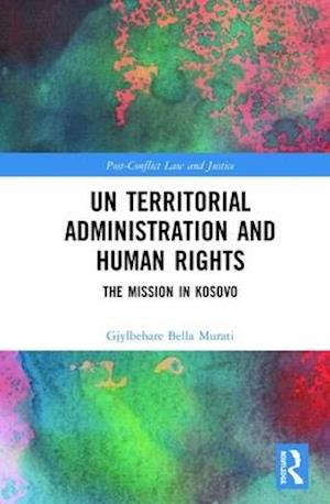 UN Territorial Administration and Human Rights