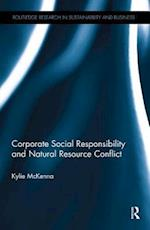 Corporate Social Responsibility and Natural Resource Conflict (Routledge Research in Sustainability and Business)