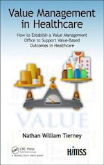 Value Management in Healthcare (Himss Book Series)