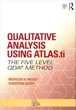 Qualitative Analysis Using ATLAS.ti, NVivo and MAXQDA (Developing Qualitative Inquiry)
