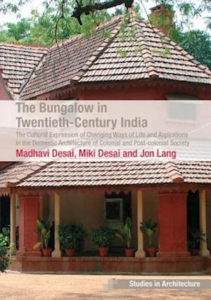 The Bungalow in Twentieth-Century India