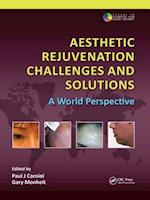 Aesthetic Rejuvenation Challenges and Solutions (Series in Cosmetic and Laser Therapy)
