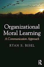 Organizational Moral Learning