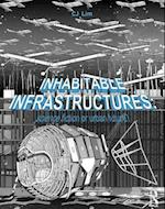 Inhabitable Infrastructures