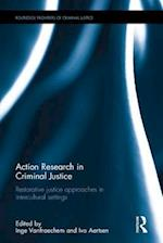 Action Research in Criminal Justice (Routledge Frontiers of Criminal Justice)