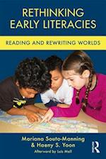 Rethinking Early Literacies (Changing Images of Early Childhood)
