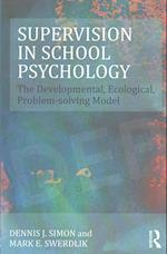 Supervision in School Psychology (Consultation and Intervention Series in School Psychology)