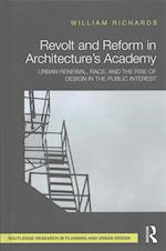 Revolt and Reform in Architecture's Academy