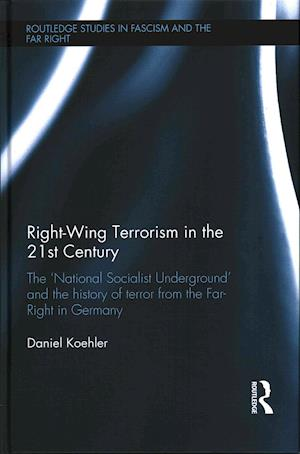 Right-Wing Terrorism in the 21st Century