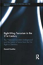 Right-Wing Terrorism in the 21st Century af Daniel Kohler