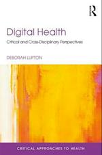 Digital Health (Critical Approaches to Health)