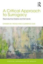 A Critical Approach to Surrogacy (Critical Approaches to Health)