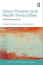 Urban Poverty and Health Inequalities (Critical Approaches to Health)