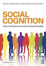 Social Cognition (Social Psychology: A Modular Course)