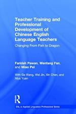 Teacher Training and Professional Development of Chinese English Language Teachers (Esl & Applied Linguistics Professional Series)