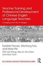 Teacher Training and Professional Development of Chinese English Language Teachers (Esl & Applied Linguistics Professional Series)