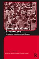 Juvenal's Global Awareness (Routledge Monographs in Classical Studies)