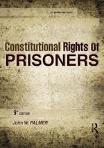 Constitutional Rights of Prisoners af John W. Palmer