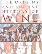 The Origins and Ancient History of Wine af Patrick E. Mcgovern