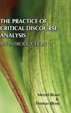 The Practice of Critical Discourse Analysis: an Introduction