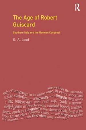 The Age of Robert Guiscard