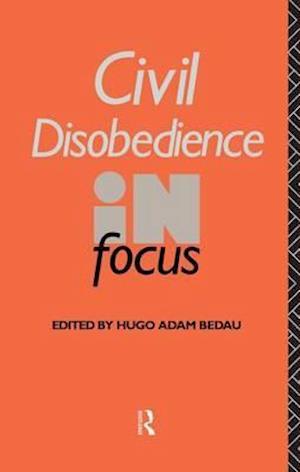 Civil Disobedience in Focus