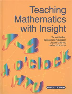 Teaching Mathematics with Insight