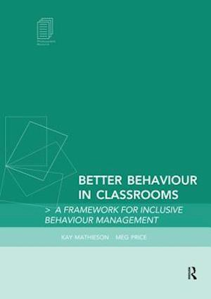 Better Behaviour in Classrooms