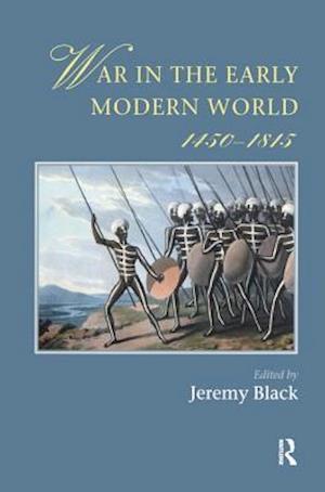 War In The Early Modern World, 1450-1815