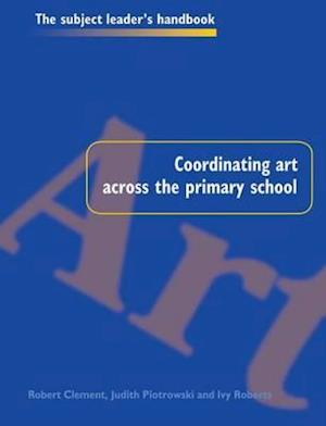 Coordinating Art Across the Primary School