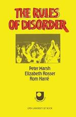 The Rules of Disorder (Social Worlds of Childhood)