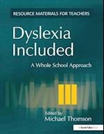 Dyslexia Included (Resource Materials for Teachers)