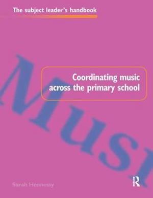 Coordinating Music Across The Primary School