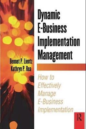 Dynamic E-Business Implementation Management