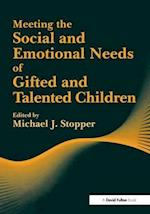 Meeting the Social and Emotional Needs of Gifted and Talented Children (NACE/Fulton Publication)