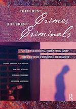Different Crimes, Different Criminals