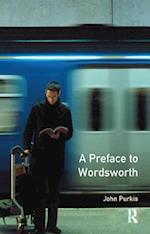 A Preface to Wordsworth