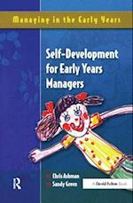 Self Development for Early Years Managers (Managing in the Early Years)