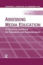 Assessing Media Education (Routledge Communication Series)