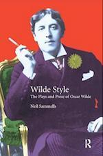 Wilde Style (Studies In Eighteenth And Nineteenth Century Literature Series)