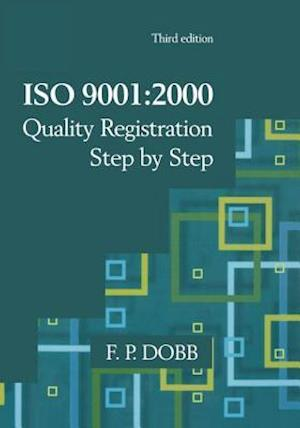 ISO 9001:2000 Quality Registration Step-by-Step