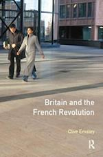 Britain and the French Revolution af Professor Clive Emsley