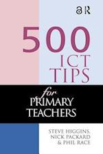 500 ICT Tips for Primary Teachers (500 Tips)