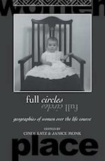 Full Circles (International Studies of Women and Place)