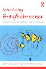 Introducing Bronfenbrenner (Introducing Early Years Thinkers)