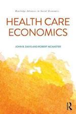 Health Care Economics (Routledge Advances in Social Economics)